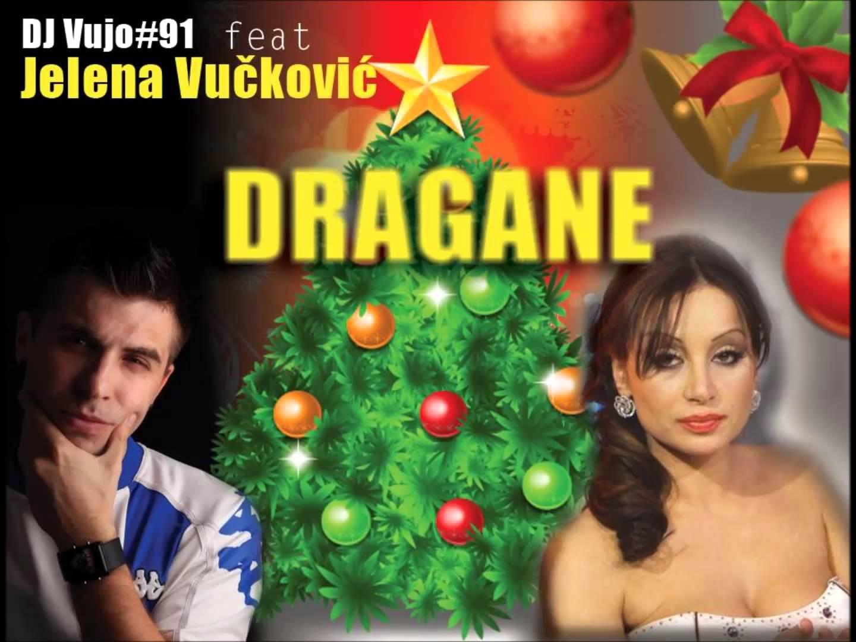 DJ Vujo#91 feat. Jelena Vuckovic – 2013 – Dragane (Promo)