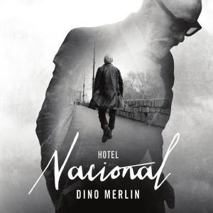 Dino Merlin - 2014 - Hotel Nacional