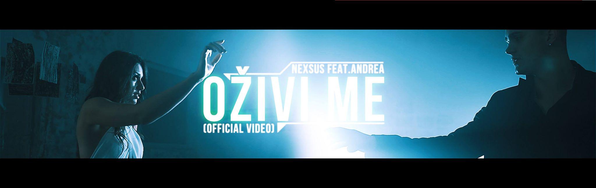 Andrea feat. Nexsus - 2014 - Ozivi Me (Promo)