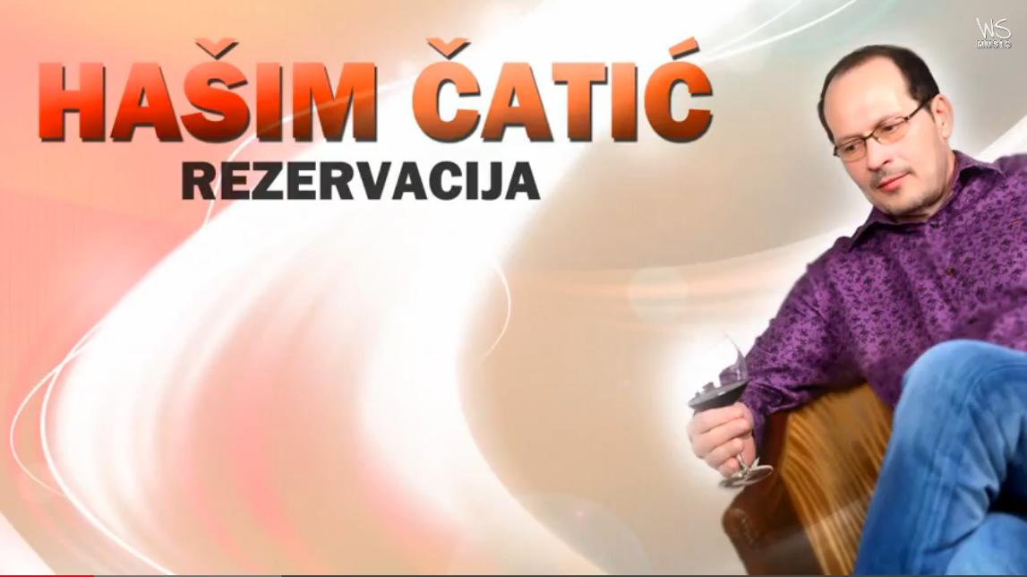 Hasim Catic - 2014 - Rezervacija (Promo)