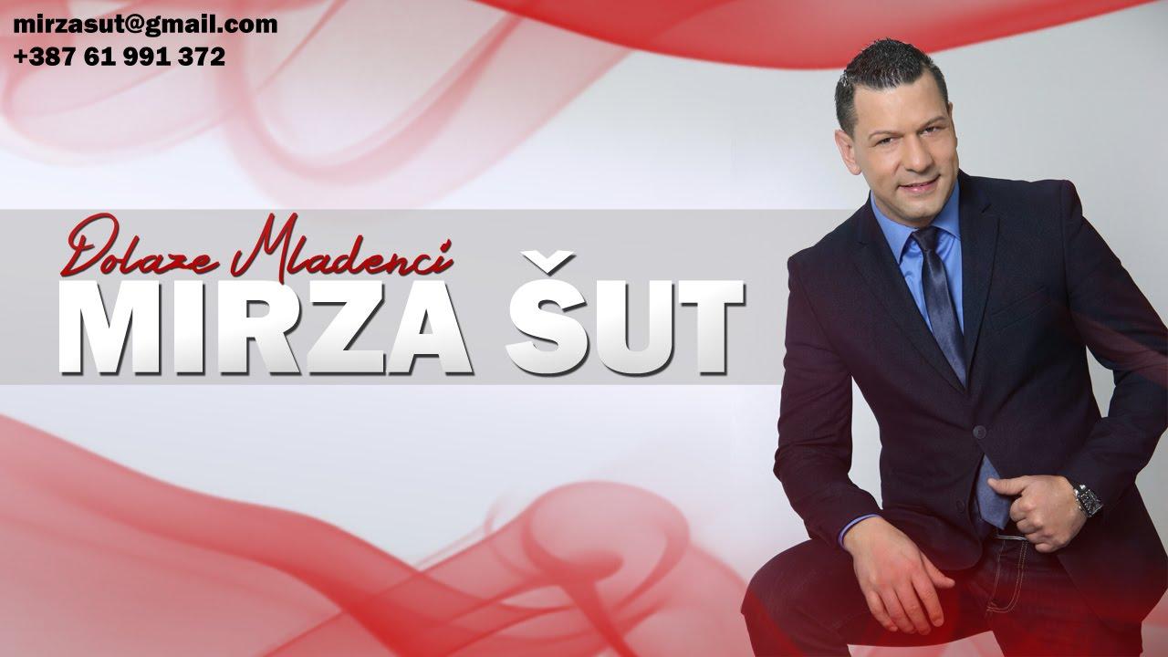 Mirza Sut - 2015 - Dolaze Mladenci