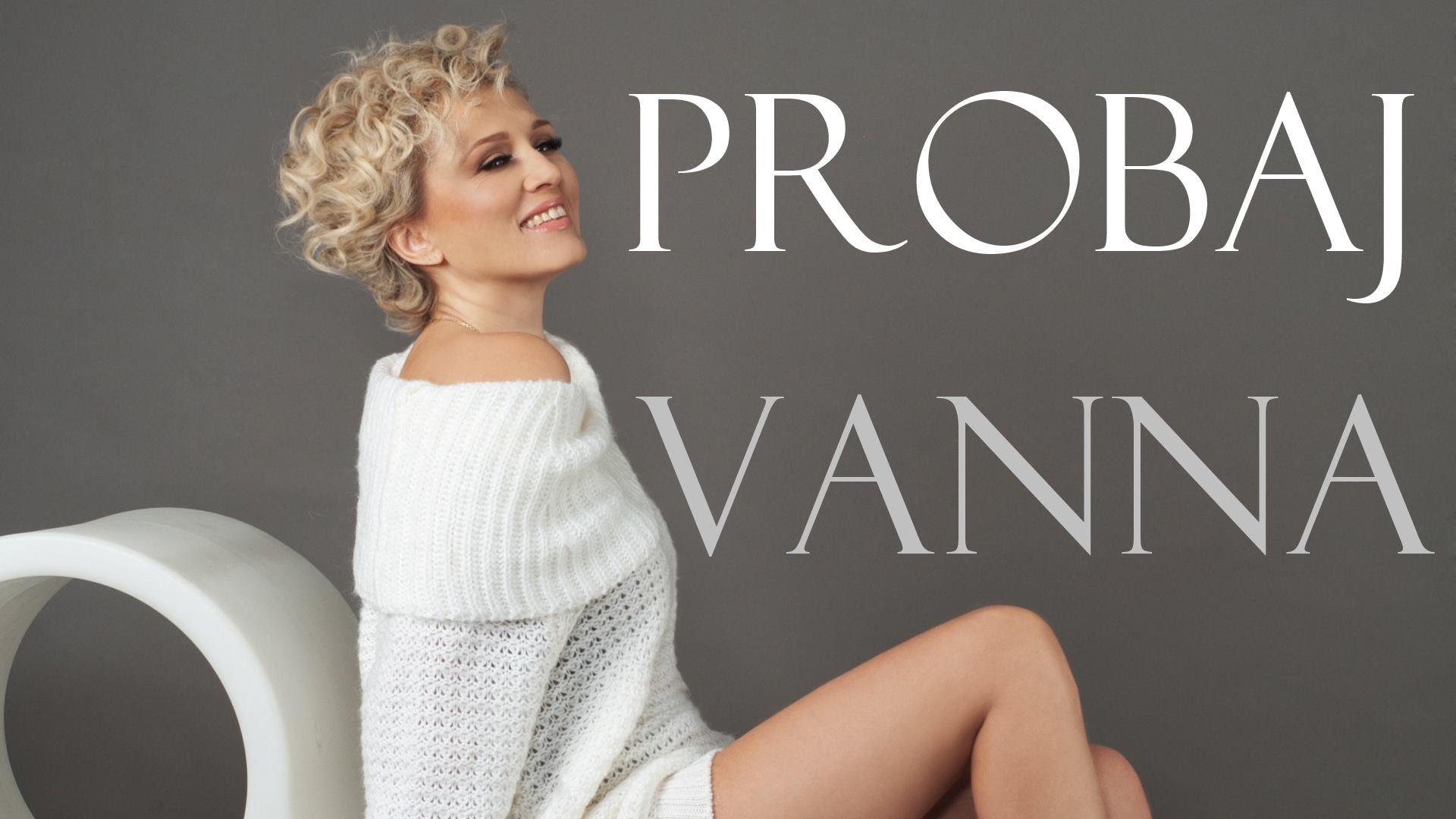 VANNA - 2015 - Probaj