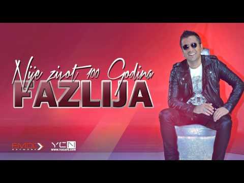 Fazlija - 2015 - Nije Zivot 100 Godina