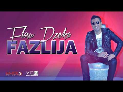 Fazlija - 2015 - Flasu Dzeka