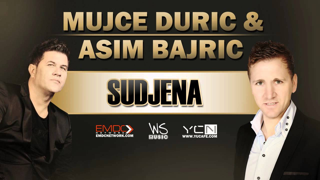 Mujce Duric & Asim Bajric - 2015 - Sudjena