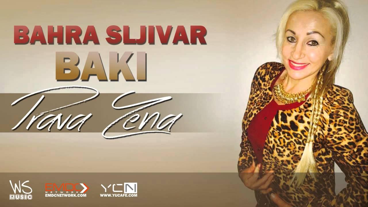 Bahra Sljivar Baki - 2015 - Prava Zena