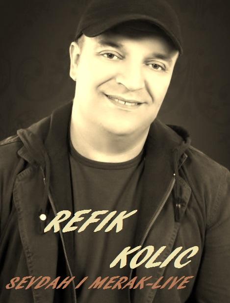 Refik Kolic - 2015 - Sevdah & Merak-Live (Front)