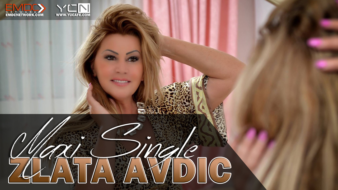 Zlata Avdic - 2015 (Maxi Single)
