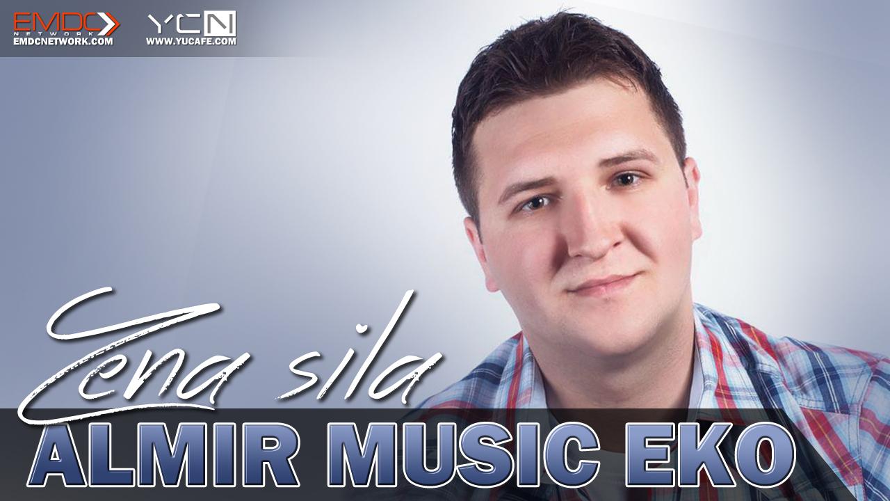 Almir Music Eko - 2016 - Zena Sila