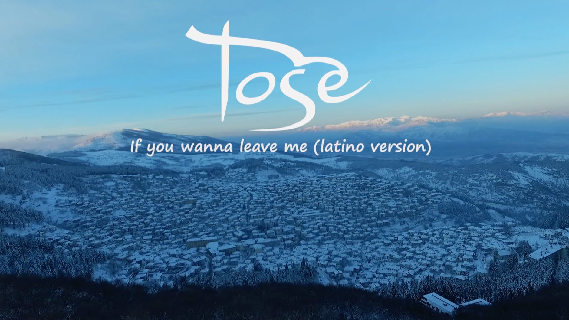 Tose Proeski - 2016 - If You Wanna Leave Me