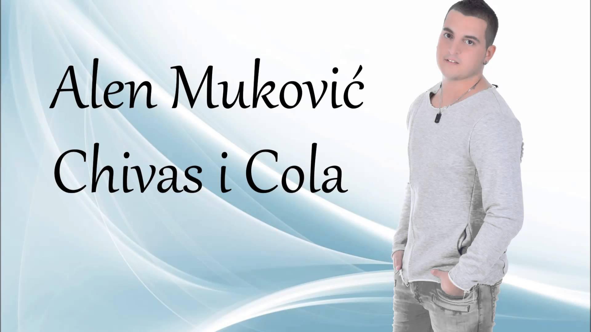 Alen Mukovic Civas Kola